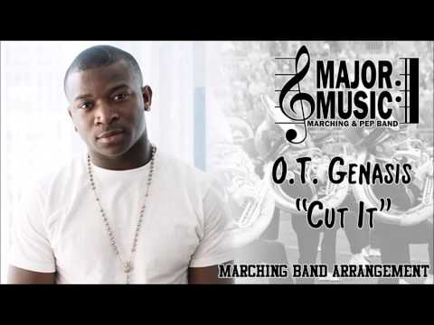"""Cut It"" O.T. Genasis Marching/Pep Band Sheet Music Arrangement"
