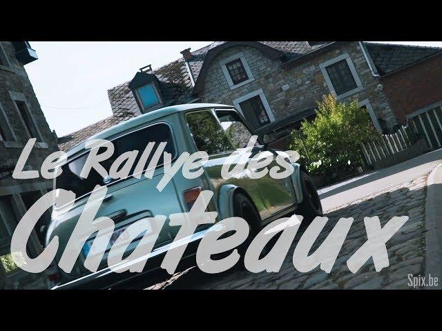 Le Rallye des Châteaux 2018 | Les Amis du Perron - Aftermovie