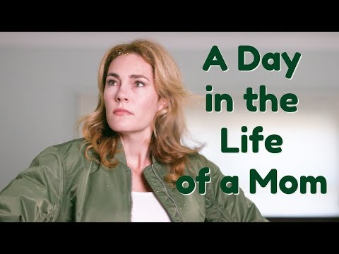 A Day in the Life of a Mom