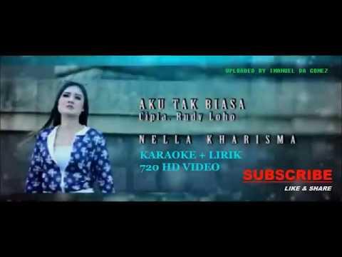Nella Kharisma - AKU TAK BIASA KARAOKE + LIRIK HD VIDEO