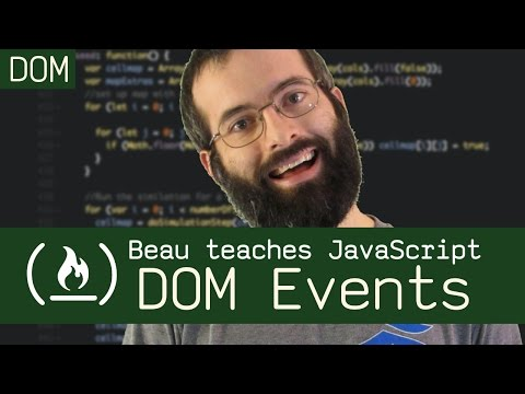 DOM Events - Beau teaches JavaScript
