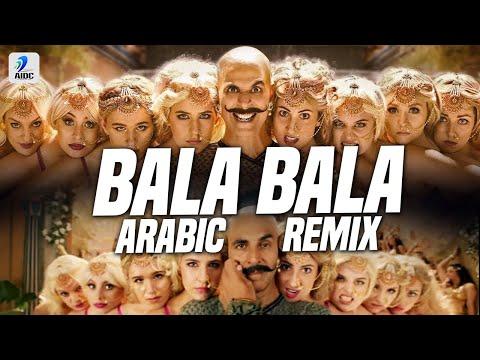 Bala Bala (Arabic Remix) | Shaitan Ka Saala | DJ Alfaa | Housefull 4 | Akshay Kumar