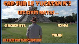 CAP SUR LE YUCATAN N°2: Cités Mayas: Uxmal - Chichen Itza - Tulum (carnet de voyage au ...