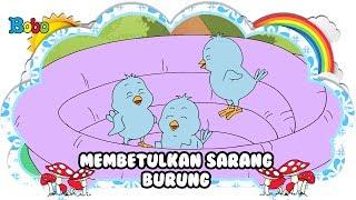 Membetulkan Sarang Burung - Bona dan Rongrong - Dongeng Anak Indonesia - Indonesian Fairytales