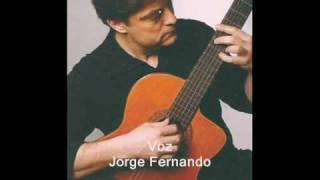 Jorge Fernando /**Canta Luís de Camões**/