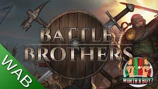 Battle Brothers - Worthabuy?