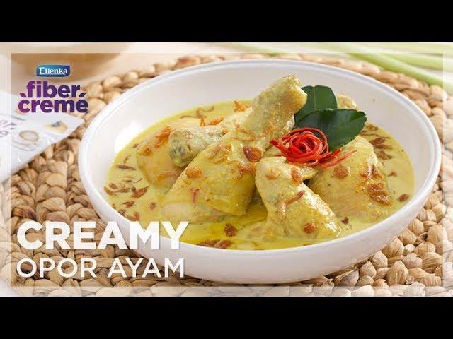 Resep Ramadhan FiberCreme - Menu Buka Puasa - Creamy Opor Ayam Tanpa Santan by Yuda Bustara
