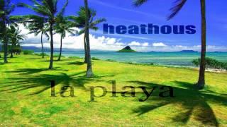 Heathous - La Playa (Andy Ascencio Proghouse Mix)