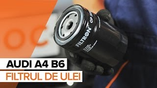 Cum se inlocuiesc uleiul de motor și filtrul de ulei pe AUDI A4 B6 TUTORIAL | AUTODOC