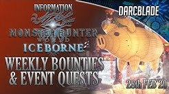 Holiday Joy Fest on PC : Weekly Limited Bounties & Events : MHW Iceborne : 28th Feb 20