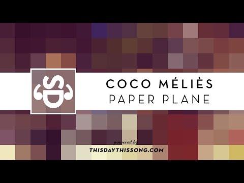 Coco Méliès - Paper Plane