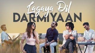 Darmiyaan / Lagaya Dil | Twin Strings Ft. Akanksha Bhandari
