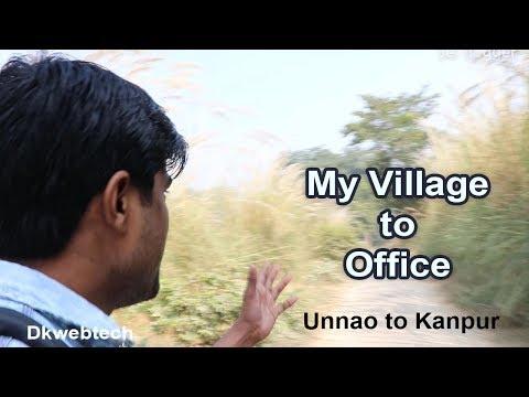 My Village To Office - Kanpur Ka Safar - DK Bro