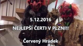 Nejlepší čerti v Plzni! 5.12.2016 | Mikuláš a anděl | Červený Hrádek (4K, DJI Osmo)