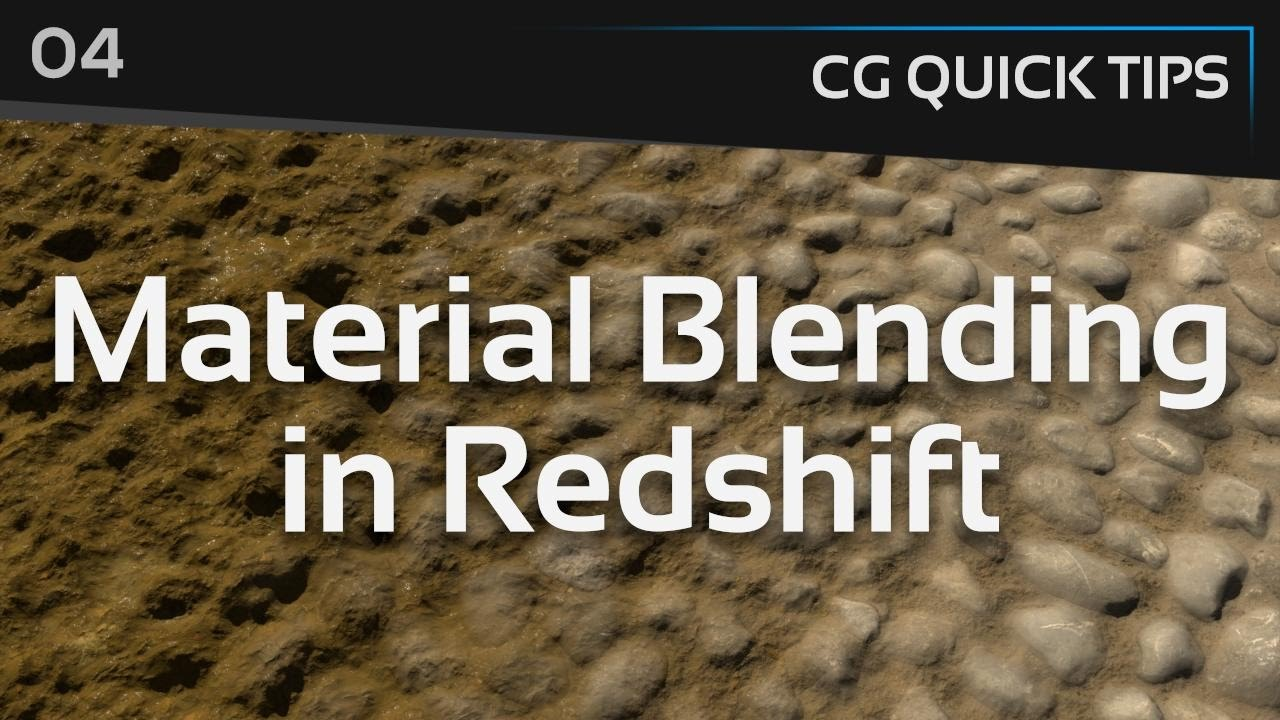 Material Blending in Redshift - CG Quick Tips #4
