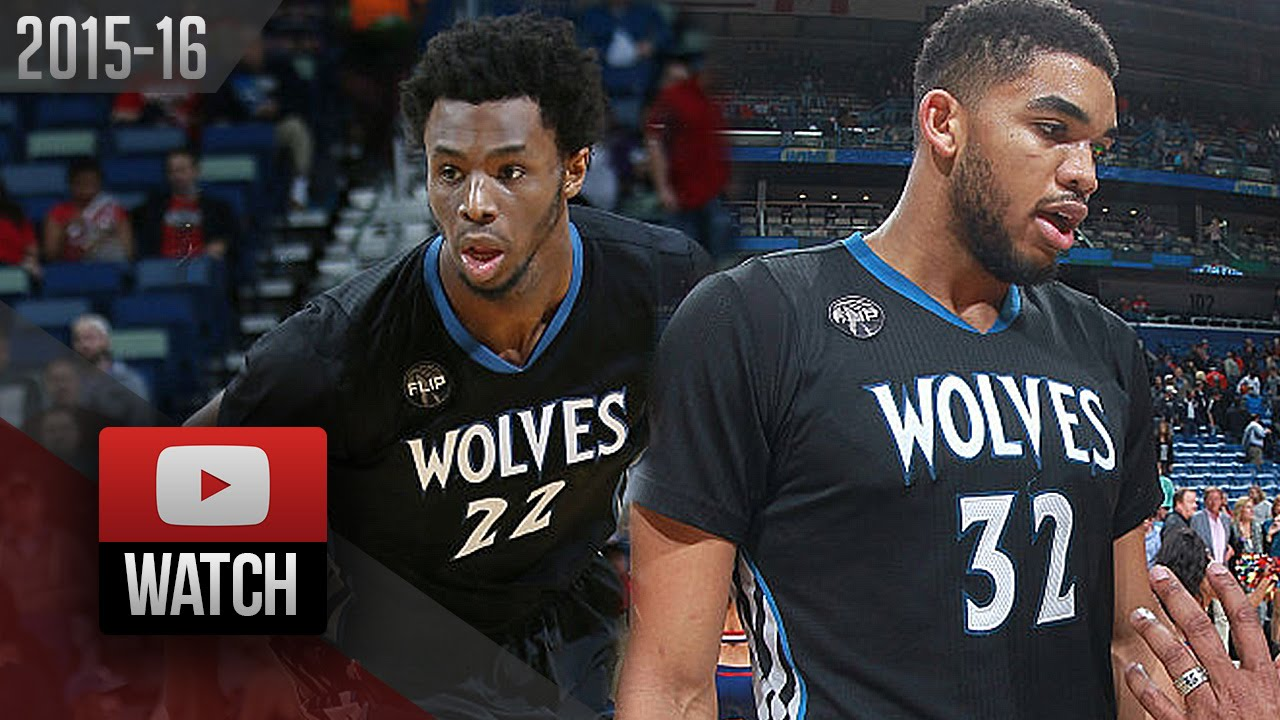 Karl Anthony Towns And Andrew Wiggins