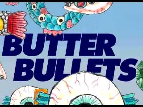 Youtube: Butter Bullets – Premières Fois