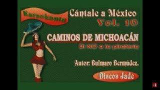 Karaokanta - Federico Villa - Caminos de Michoacán(CALIDAD PROFESIONAL)