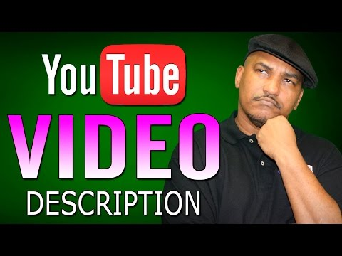How to Make a Good YouTube Video Description