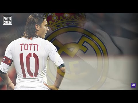 The Reason Why Totti Turned Down Real Madrid - Oh My Goal