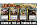 MTG Kaladesh Full Set Review: Black! Magic the Gathering!