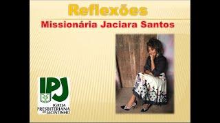 Qual é a sua missão - Mt 28.8,19 - Miss. Jaciara Santos CM SM Campos