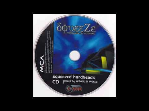 Squeezed Hardheads cd1 mixed by A.Paul e Wogz