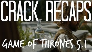 Game of Thrones Crack! s05e01