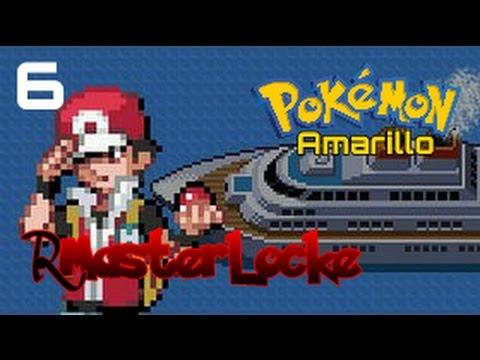 Pokémon Amarillo (RMasterLocke) Ep.6 - Bienvenidos al S.S.Anne