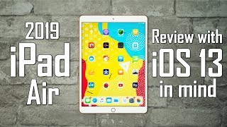 2019 iPad Air Review - Best iPad for iOS 13?