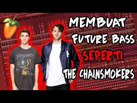 cara-mudah-membuat-music-seperti-the-chainsmokers!!!-fl-studio-tutorial