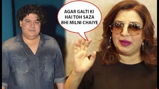 Farah Khan's Strong Reaction On Allegations On Brother Sajid Khan   Me Too