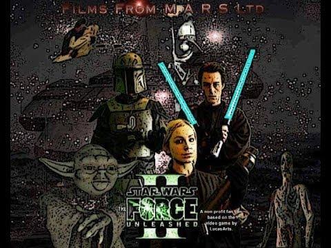 Star Wars Force Unleashed Part 2 - Live action non profit fan film.