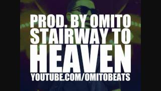 Drake Type Beat - Stairway to Heaven (Prod. by Omito)
