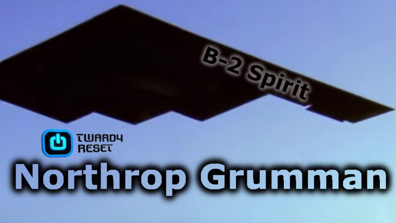 Northrop B-2 Spirit - Nadroższy samolot świata - Twardy Reset