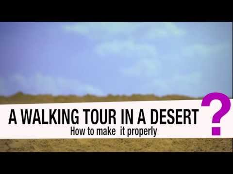 a walking tour in a desert how to make it properly