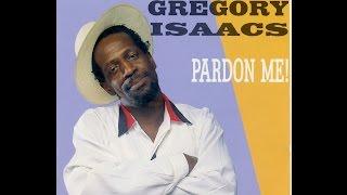 Gregory Isaacs - Pardon Me! (Full Album)