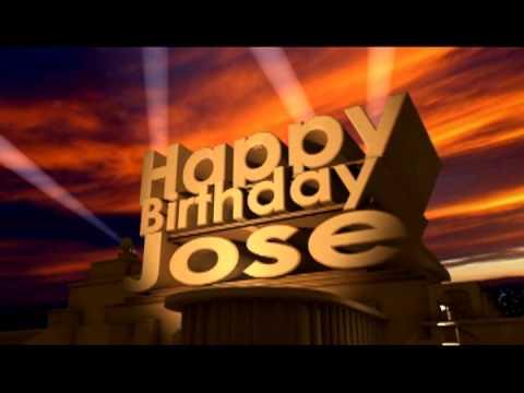 hqdefault happy birthday jose youtube