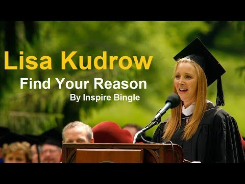 Lisa Kudrow - Find Your Reason Motivational Speech | Vassar Commencement