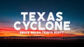 Baixar Sauce Walka ft. Travis Scott  - Texas Cyclone (Lyrics) ♪