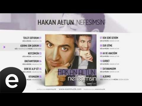 Aşkıma Son Şarkım (Hakan Altun) Official Audio #aşkımasonşarkım #hakanaltun - Esen Müzik