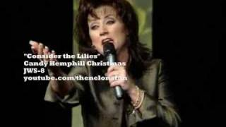 Video Candy Hemphill - Consider the Lillies download MP3, 3GP, MP4, WEBM, AVI, FLV Juli 2018