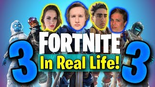Fortnite In Real Life 3!