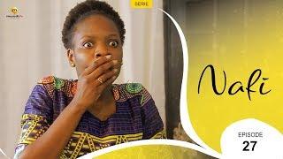 Série NAFI - Episode 27 - VOSTFR