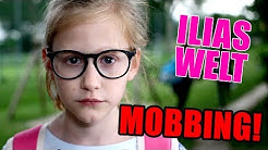 ILIAS WELT - Mobbing