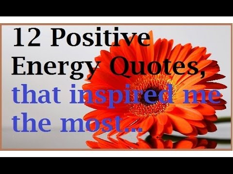 12 Positive Energy Quotes