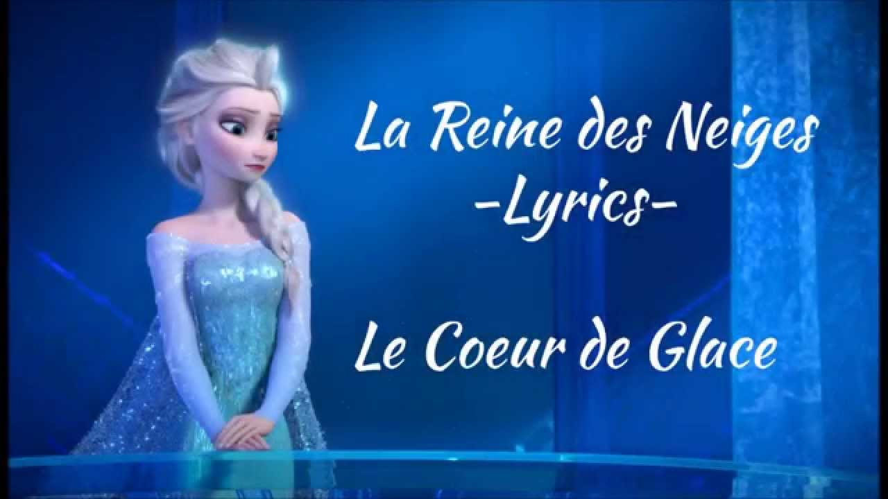 la reine des neiges le coeur de glace lyrics hd youtube. Black Bedroom Furniture Sets. Home Design Ideas