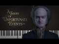 Download A Series of Unfortunate Events (2017) - Theme [piano] MP3 song and Music Video