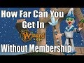 How far can you make it in Wizard101 without membership or crowns?