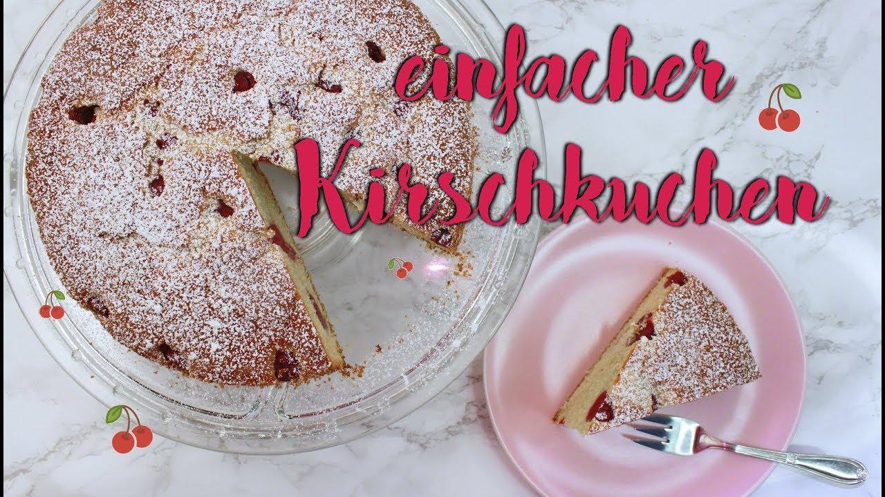 Schneller Kirschkuchen Mit Sauerkirschen Einfache Kuchen